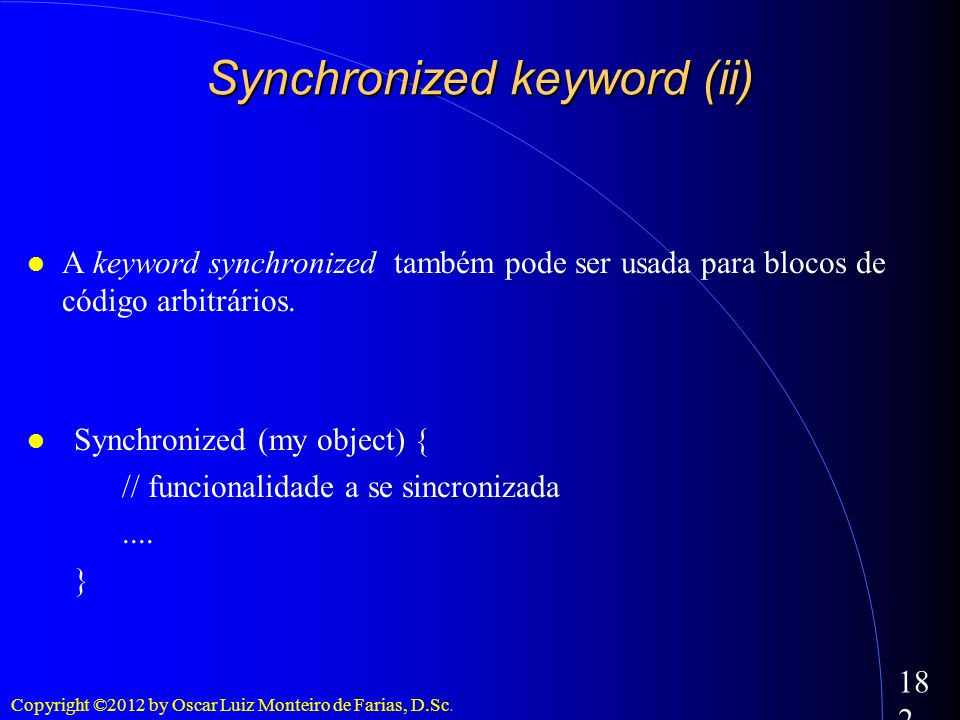 Synchronized keyword (ii)‏