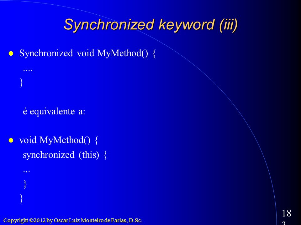 Synchronized keyword (iii)‏