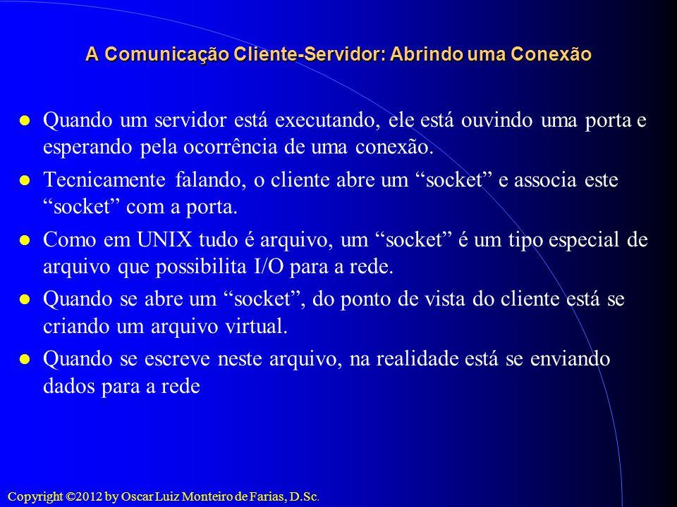 A Comunicação Cliente-Servidor: Abrindo uma Conexão