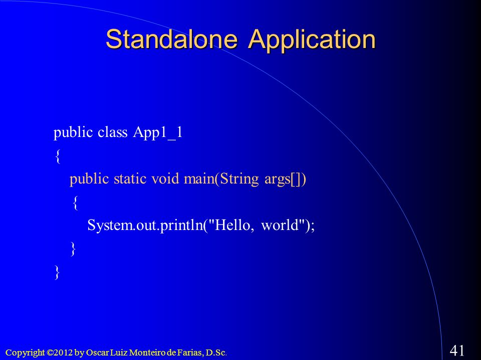 Standalone Application