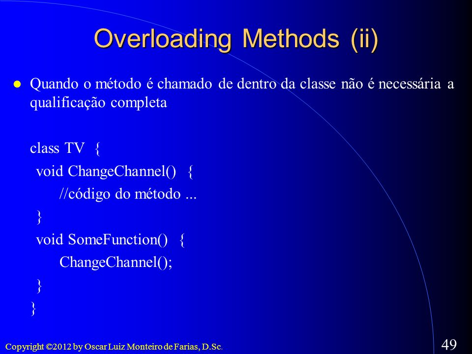 Overloading Methods (ii)‏