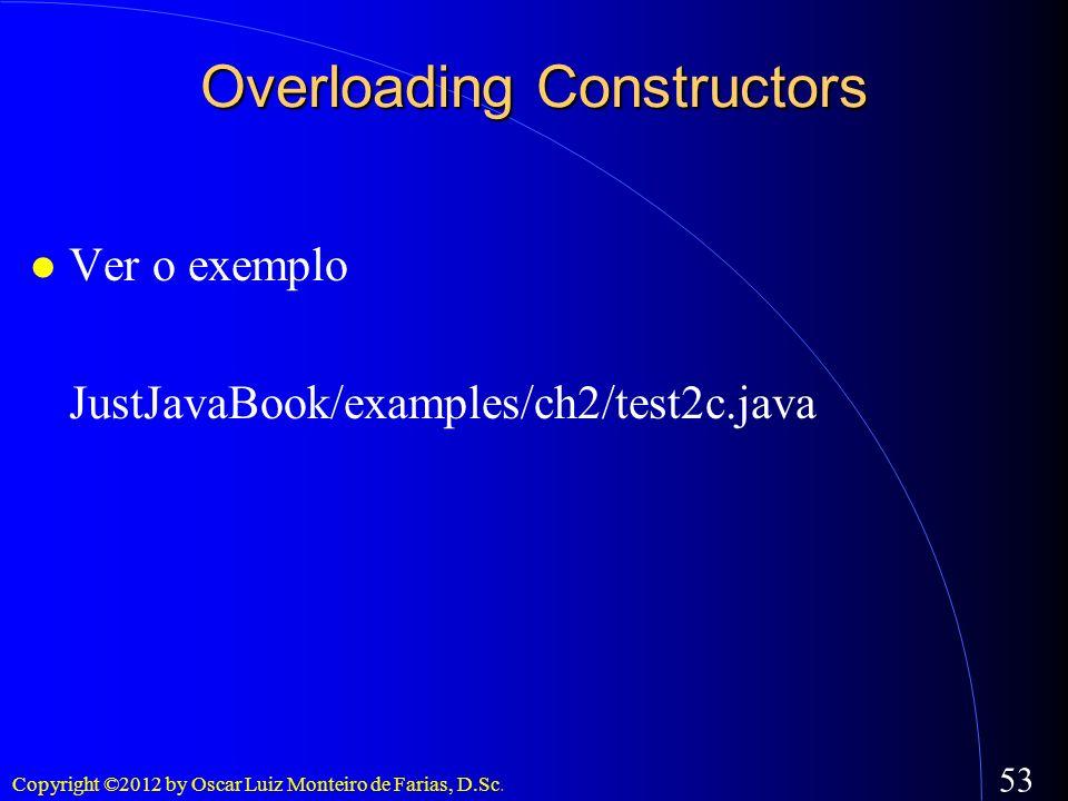 Overloading Constructors
