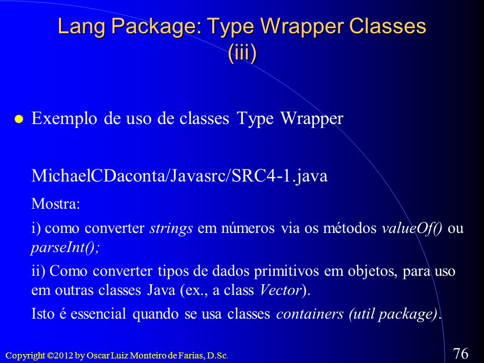 Lang Package: Type Wrapper Classes (iii)‏