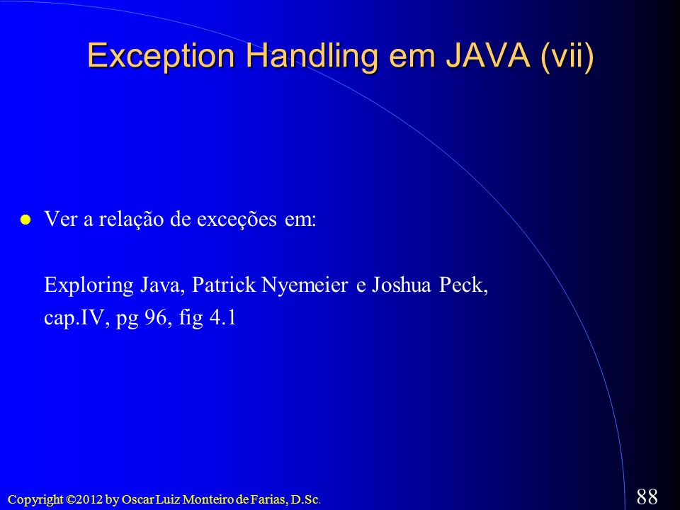 Exception Handling em JAVA (vii)‏