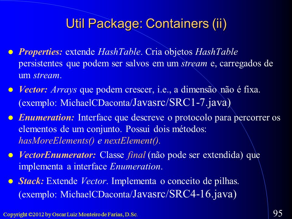 Util Package: Containers (ii)‏