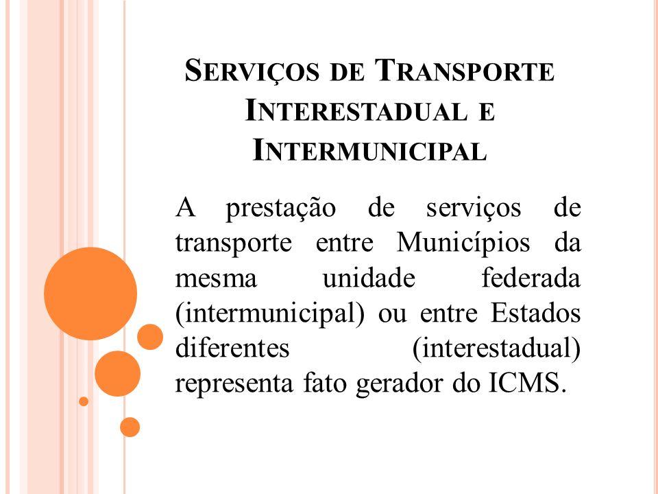Serviços de Transporte Interestadual e Intermunicipal