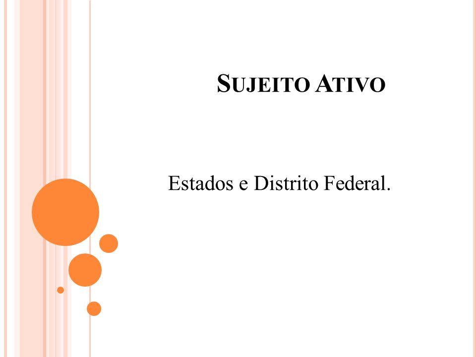 Estados e Distrito Federal.
