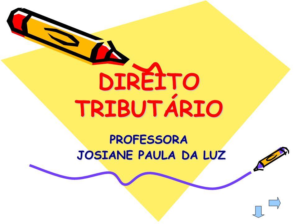 PROFESSORA JOSIANE PAULA DA LUZ