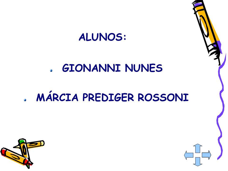 MÁRCIA PREDIGER ROSSONI