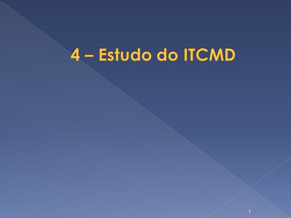 4 – Estudo do ITCMD