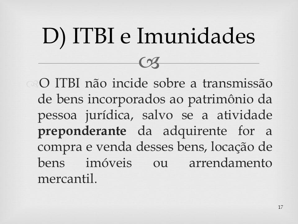 D) ITBI e Imunidades