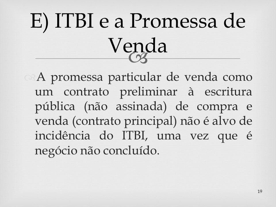 E) ITBI e a Promessa de Venda