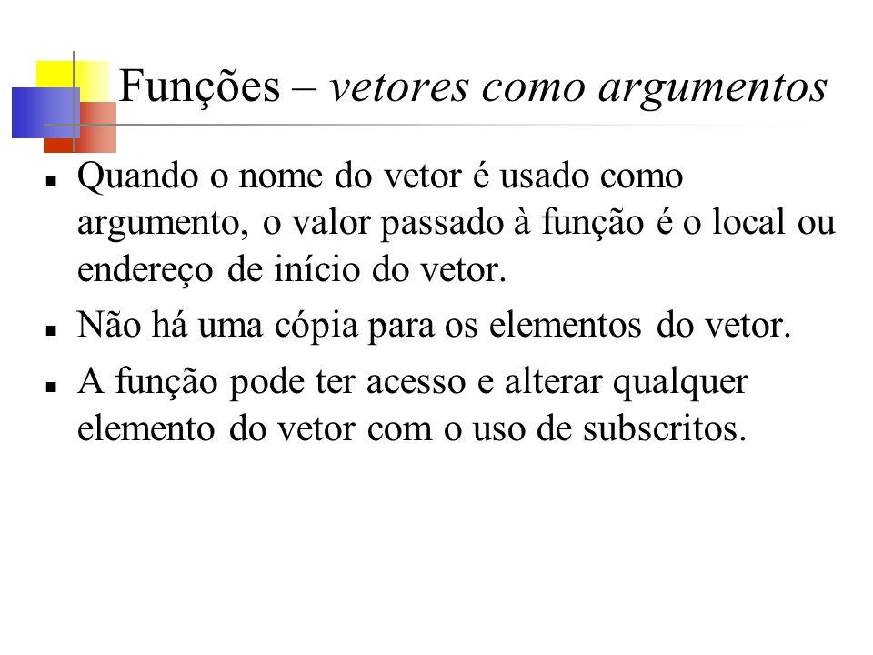 Funções – vetores como argumentos