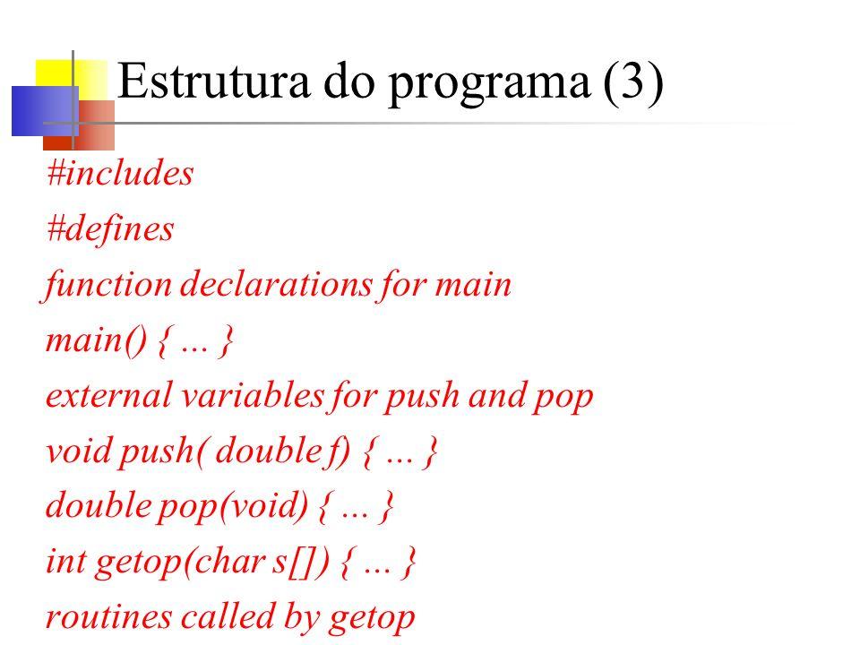 Estrutura do programa (3)