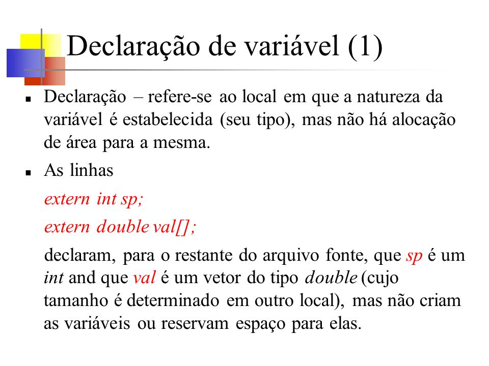 Declaração de variável (1)