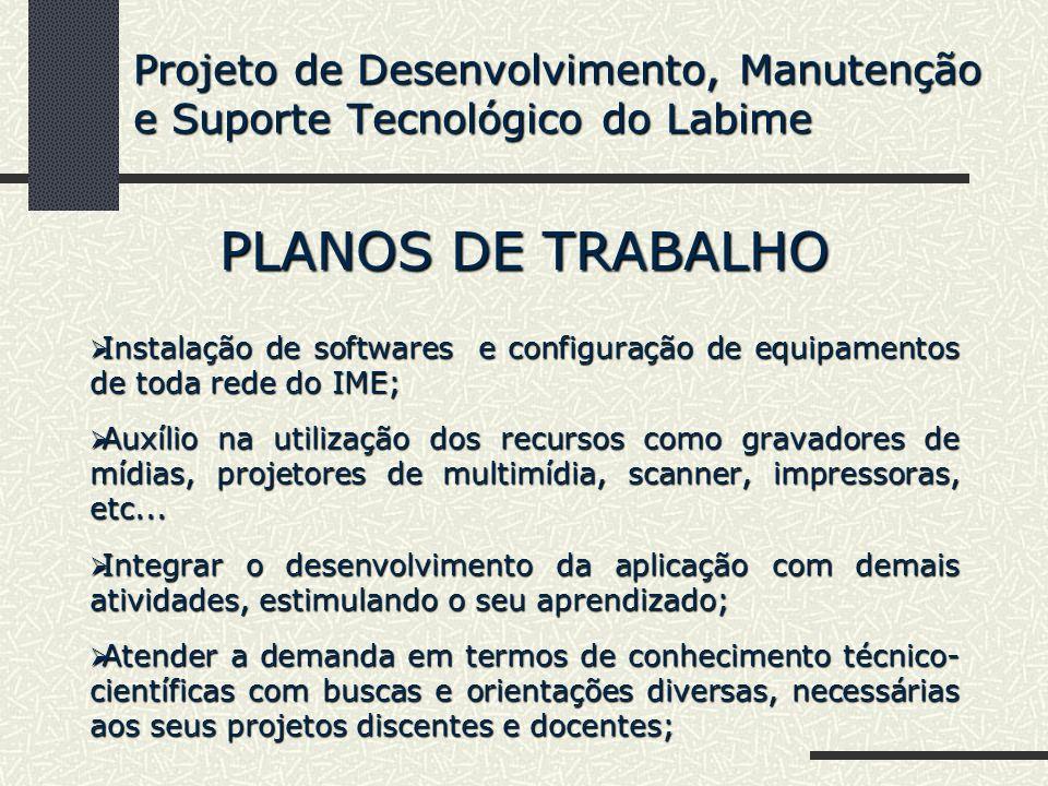 Projeto de Desenvolvimento, Manutenção e Suporte Tecnológico do Labime