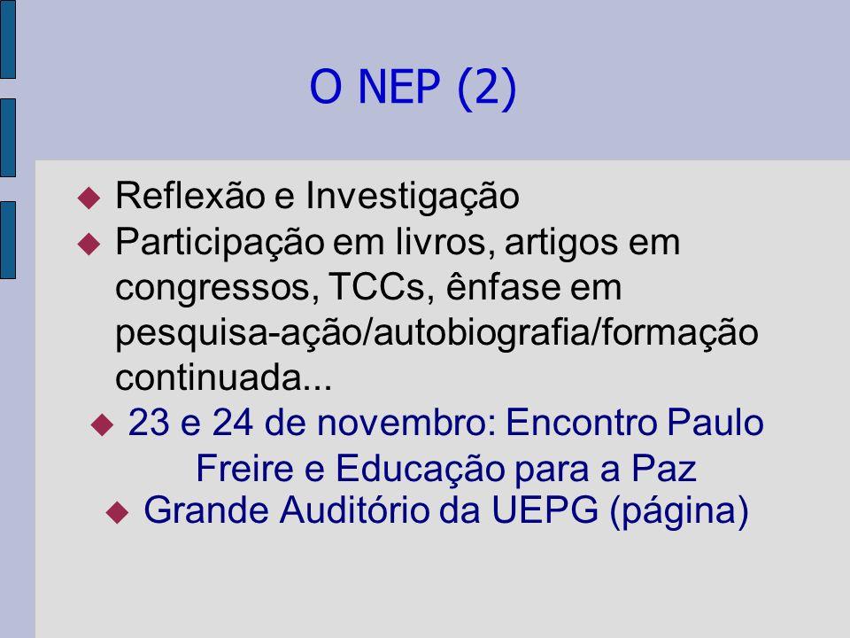O NEP (2) Reflexão e Investigação