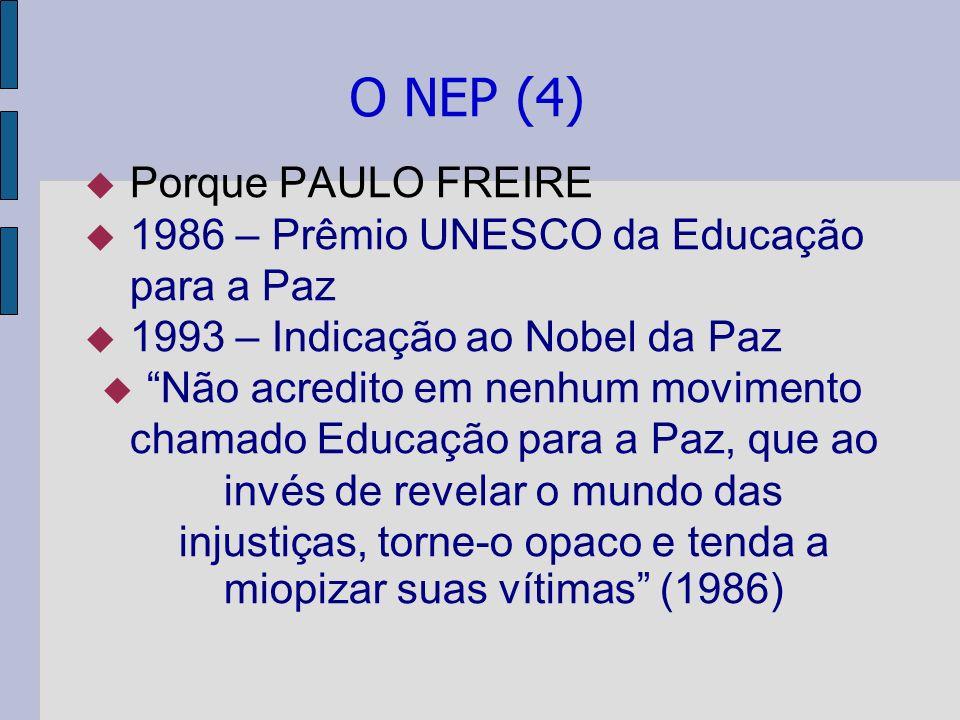 O NEP (4) Porque PAULO FREIRE