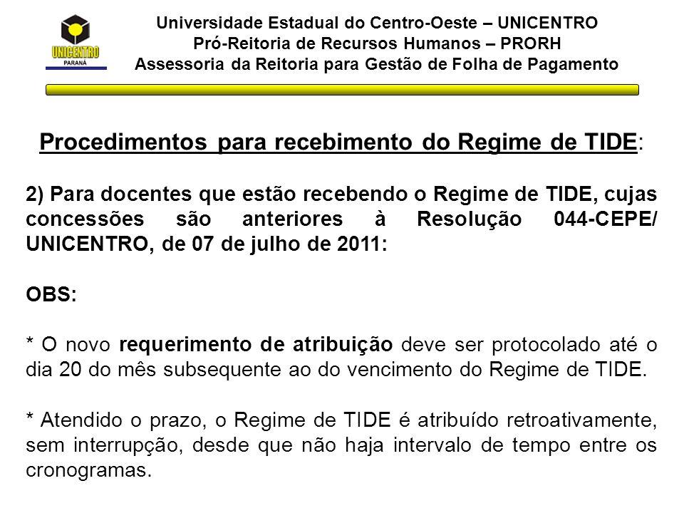 Procedimentos para recebimento do Regime de TIDE: