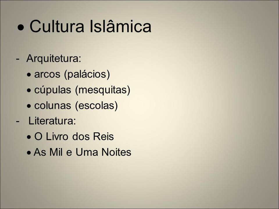  Cultura Islâmica Arquitetura:  arcos (palácios)