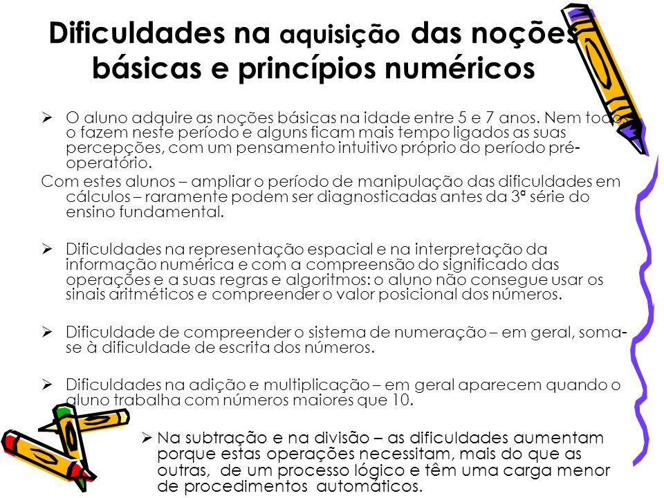 Dificuldades na aquisição das noções básicas e princípios numéricos
