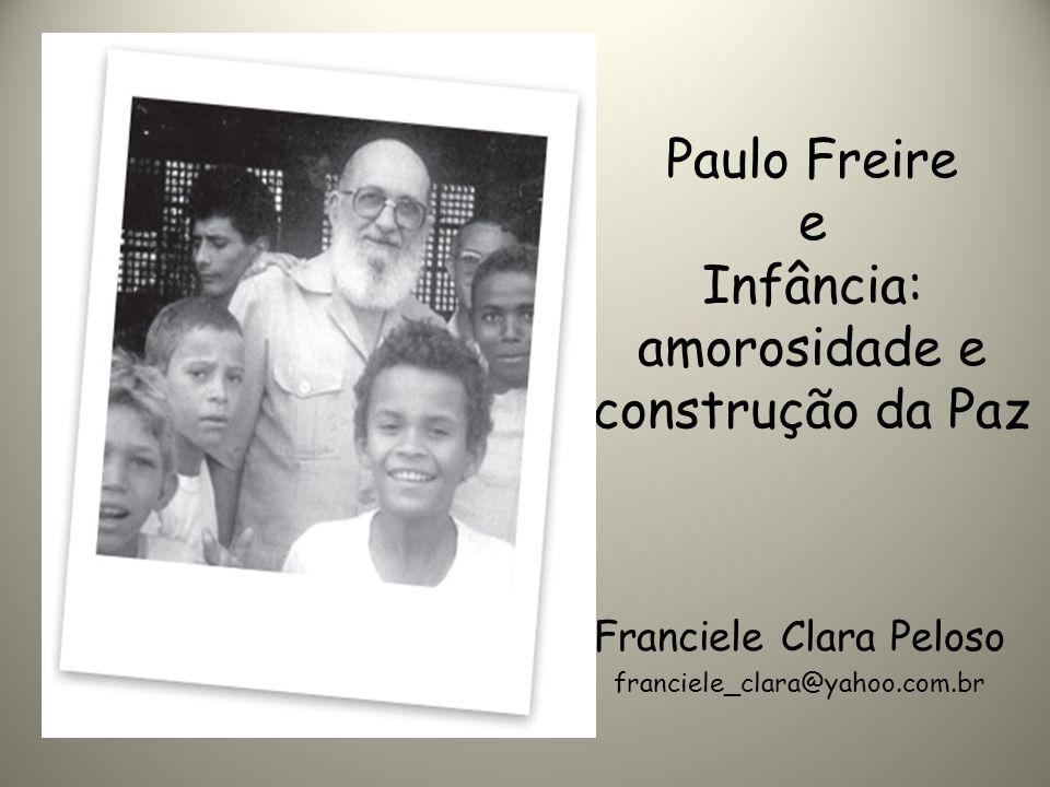 Paulo Freire e Infância: amorosidade e construção da Paz