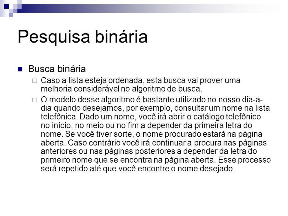 Pesquisa binária Busca binária