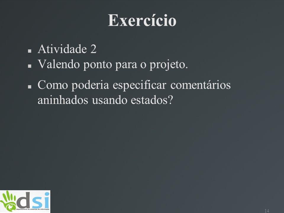 Exercício Atividade 2 Valendo ponto para o projeto.