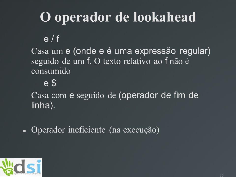 O operador de lookahead