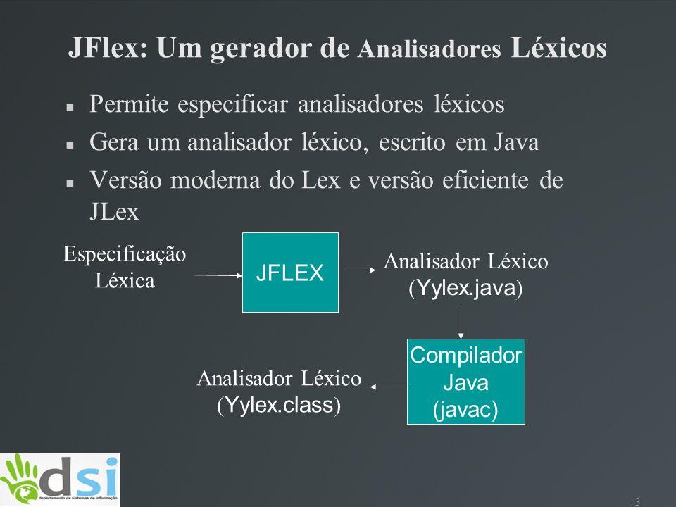 JFlex: Um gerador de Analisadores Léxicos