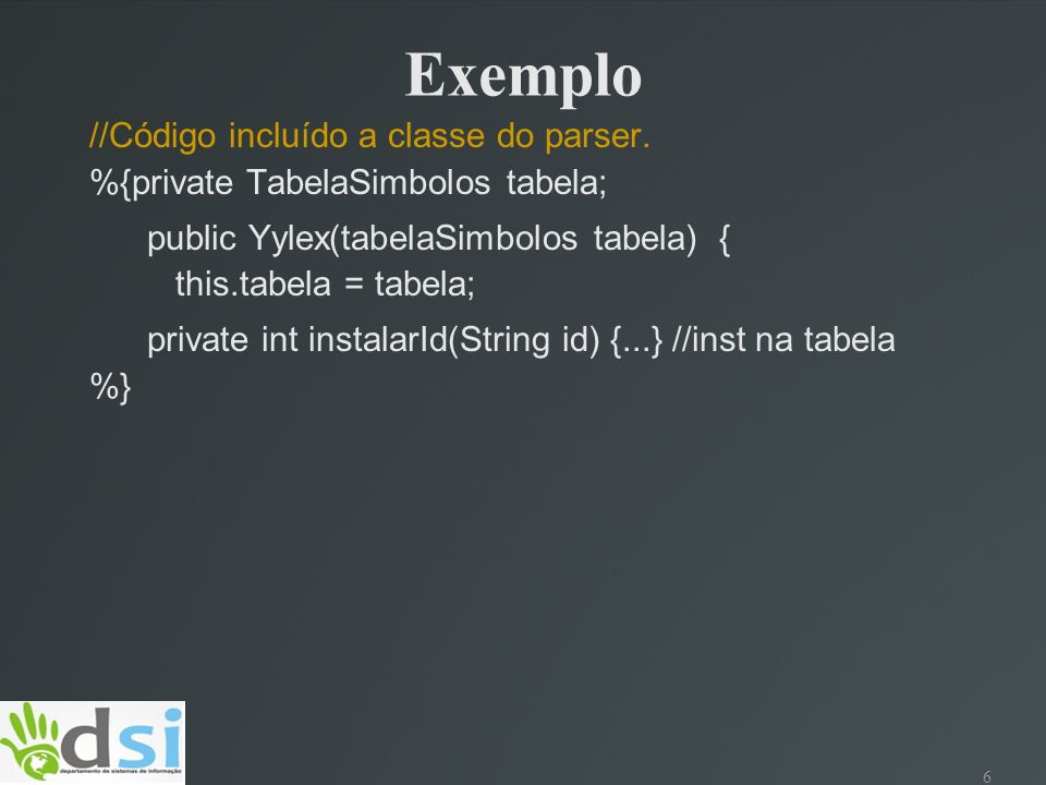 Exemplo //Código incluído a classe do parser.