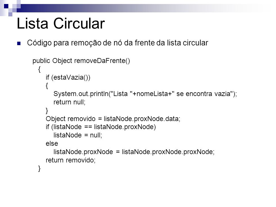 Lista Circular Código para remoção de nó da frente da lista circular