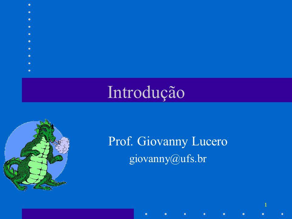 Prof. Giovanny Lucero giovanny@ufs.br
