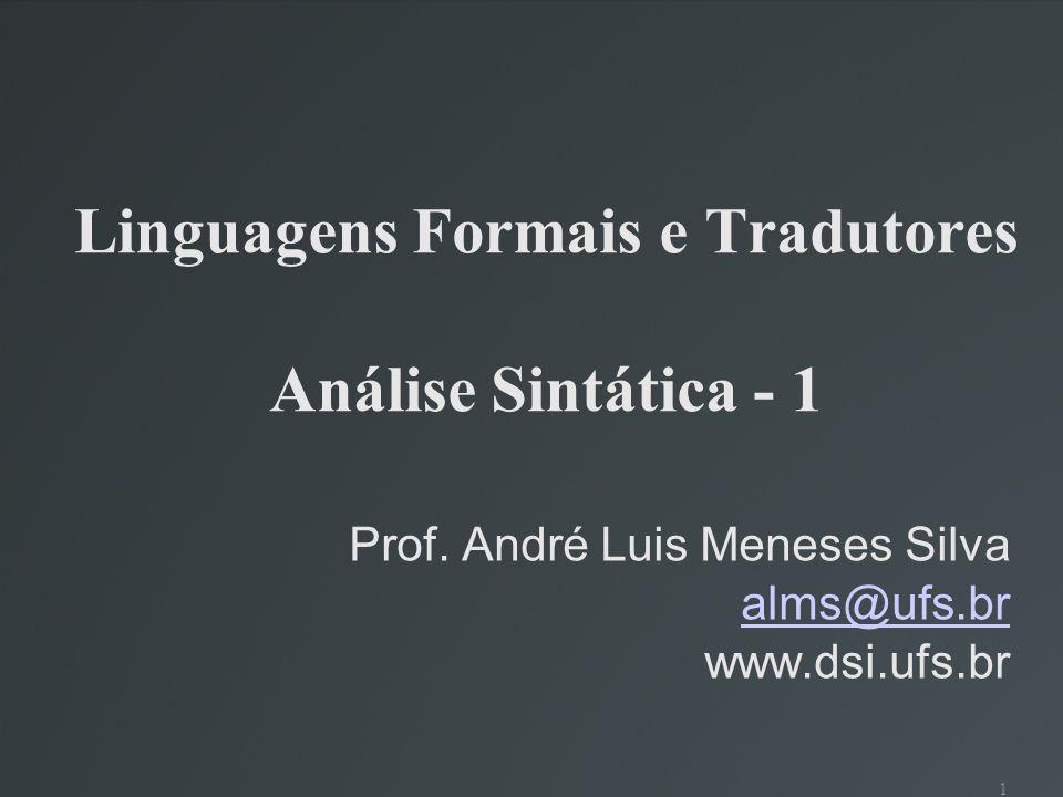 Linguagens Formais e Tradutores Análise Sintática - 1