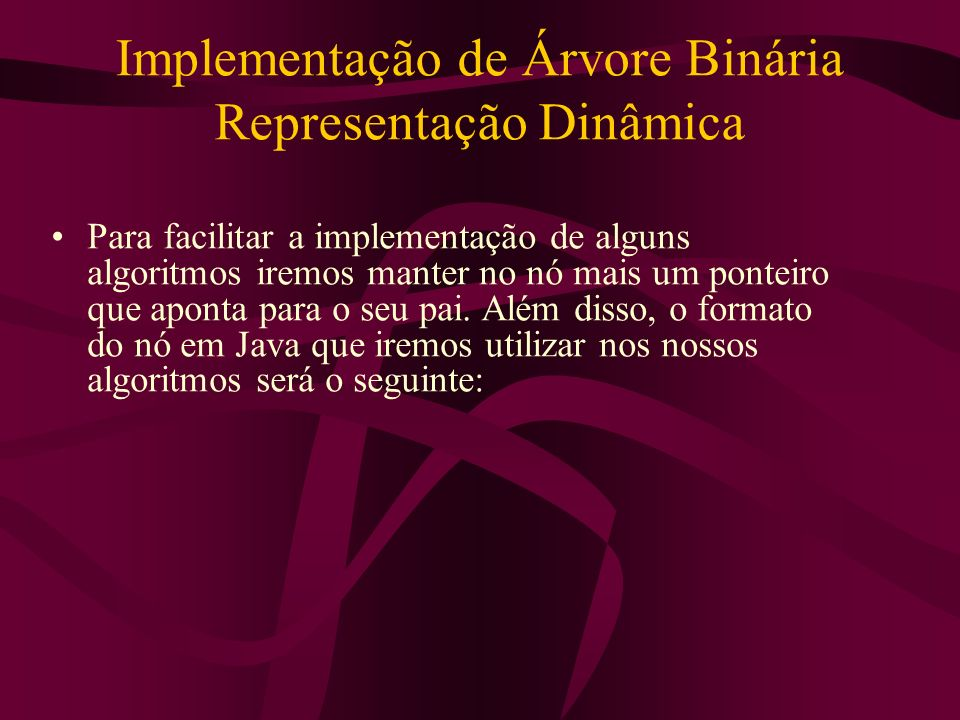 Implementação de Árvore Binária Representação Dinâmica