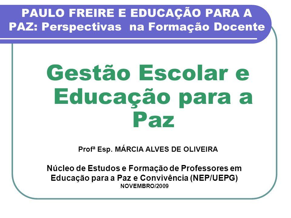 PAULO FREIRE E EDUCAÇÃO PARA A PAZ: Perspectivas na Formação Docente