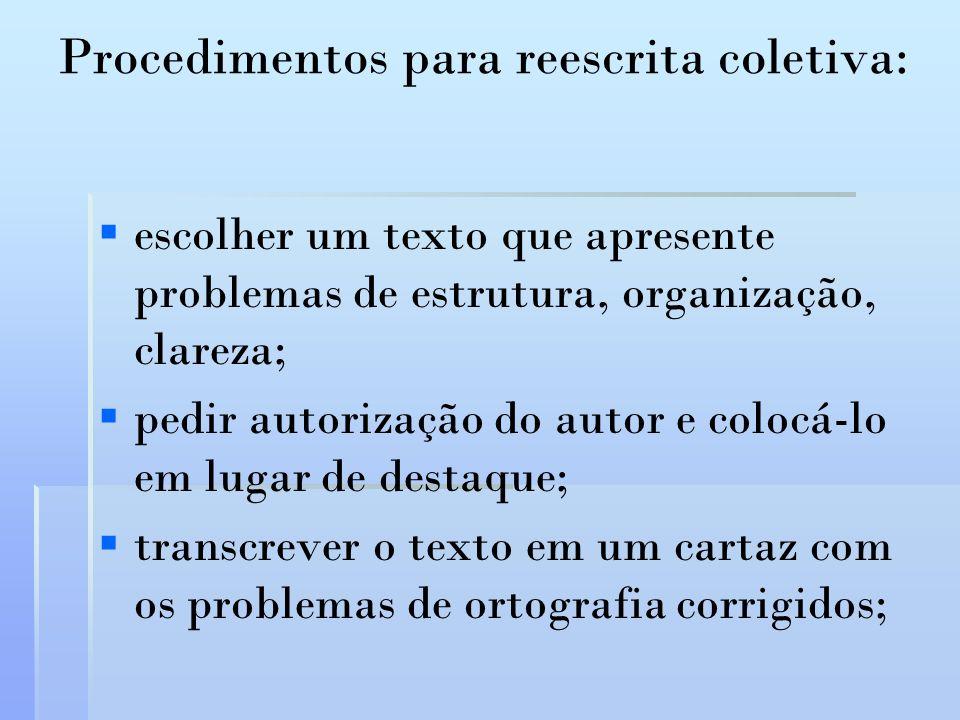 Procedimentos para reescrita coletiva: