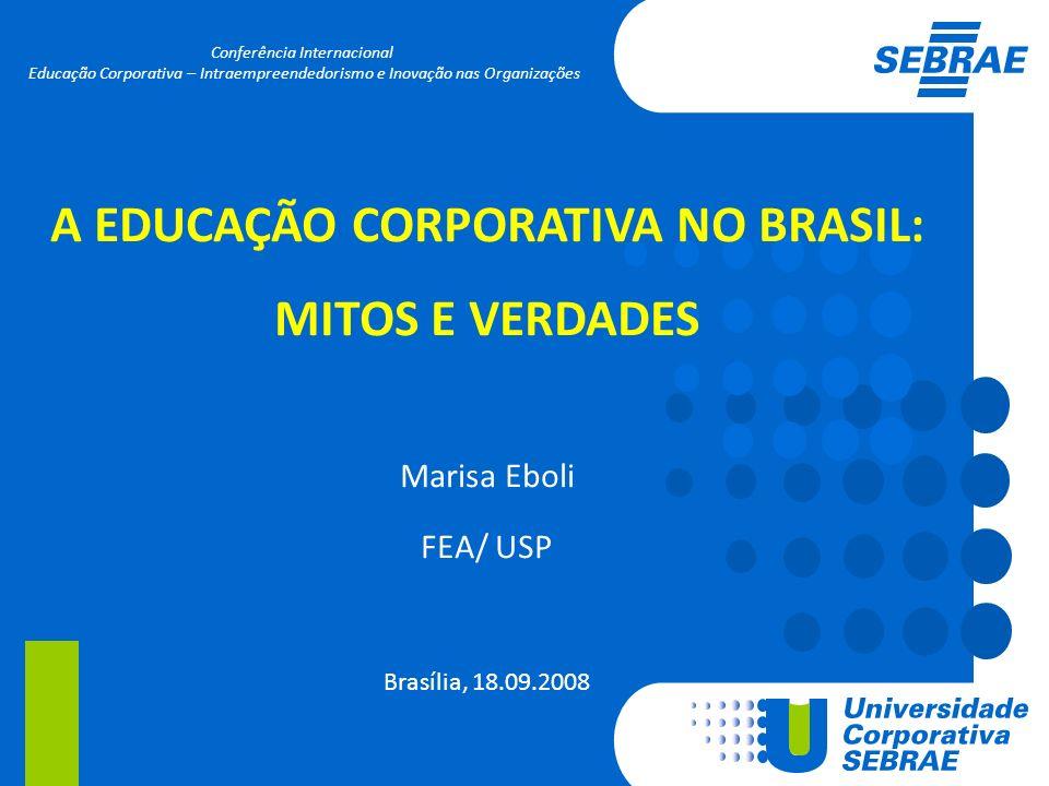 A EDUCAÇÃO CORPORATIVA NO BRASIL: MITOS E VERDADES