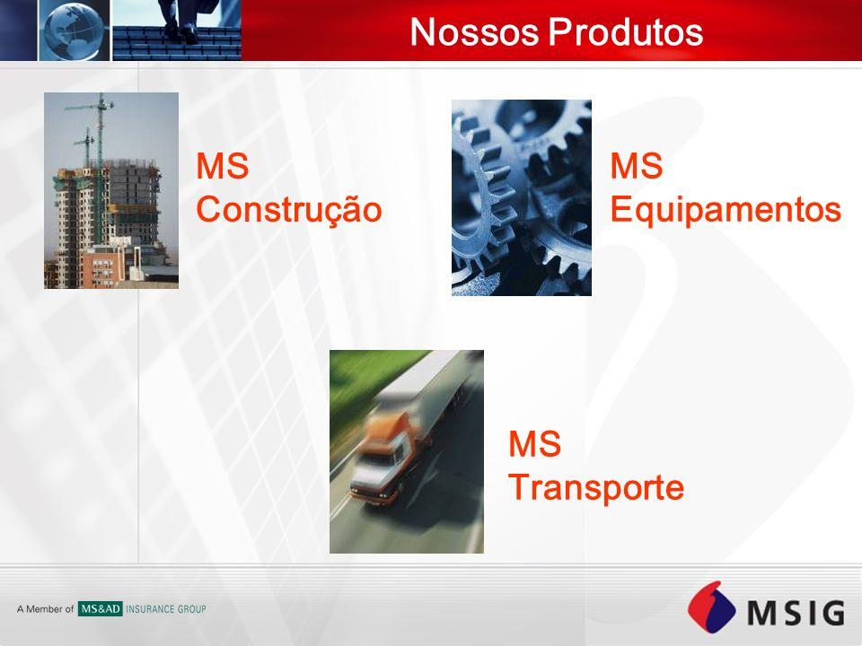 Nossos Produtos MS Construção MS Equipamentos MS Transporte
