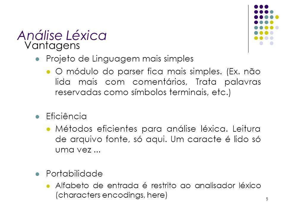 Análise Léxica Vantagens Projeto de Linguagem mais simples