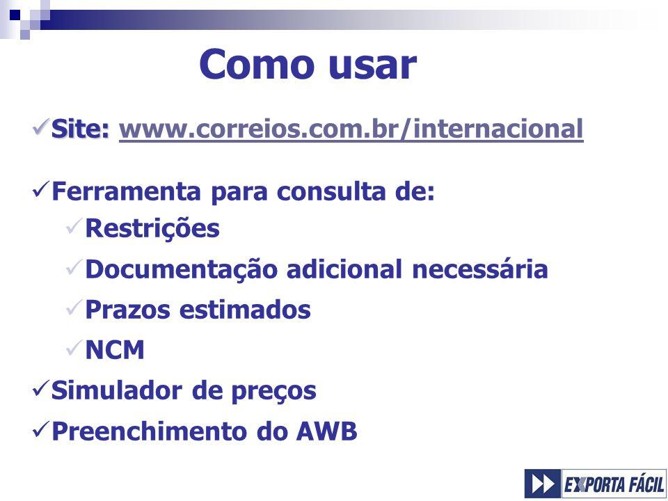 Como usar Site: www.correios.com.br/internacional