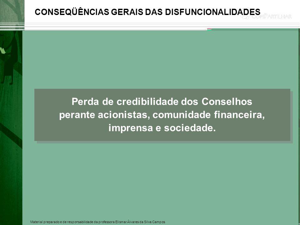 CONSEQÜÊNCIAS GERAIS DAS DISFUNCIONALIDADES