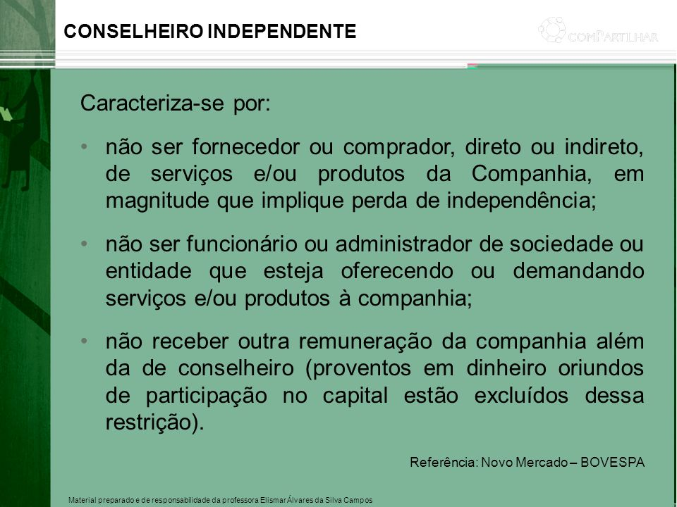 CONSELHEIRO INDEPENDENTE