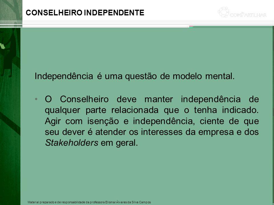 Independência é uma questão de modelo mental.
