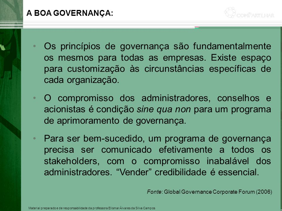 A BOA GOVERNANÇA: