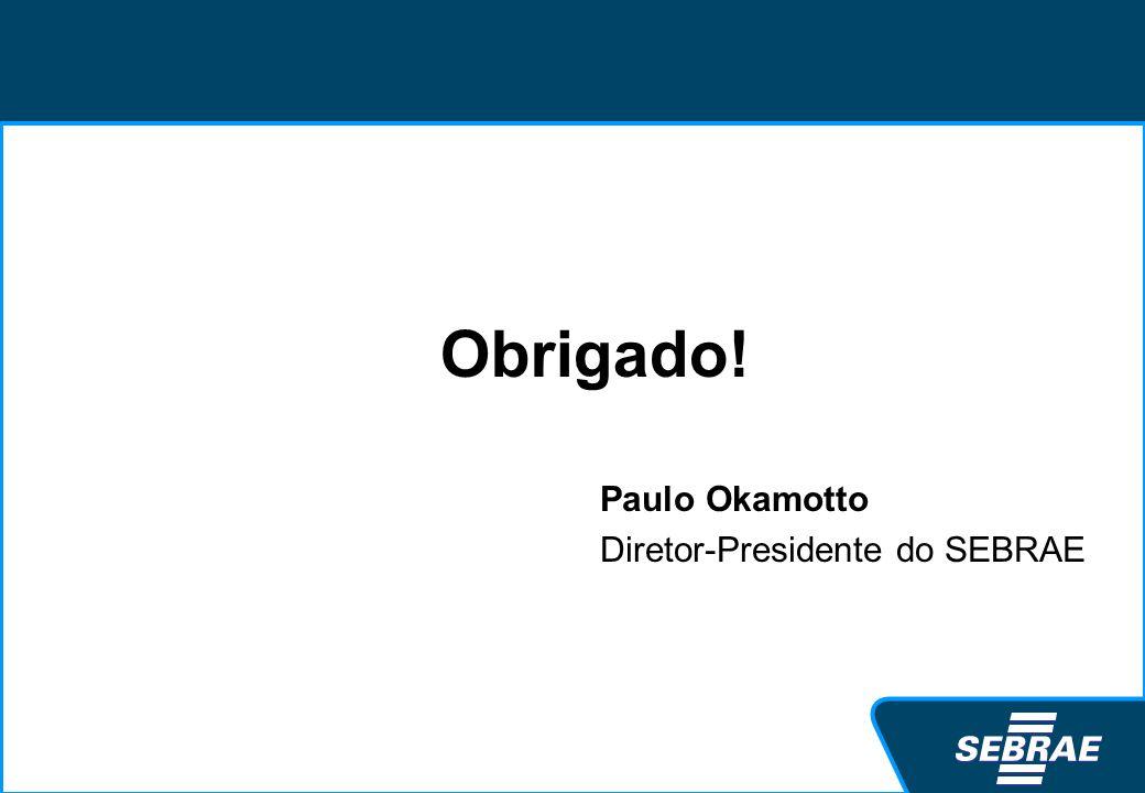 Paulo Okamotto Diretor-Presidente do SEBRAE