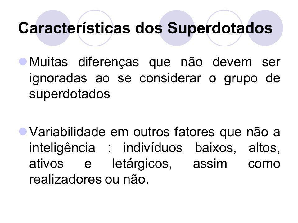 Características dos Superdotados