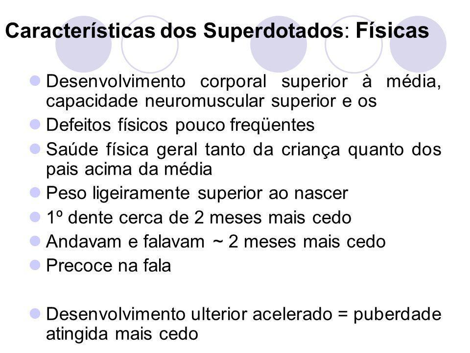Características dos Superdotados: Físicas