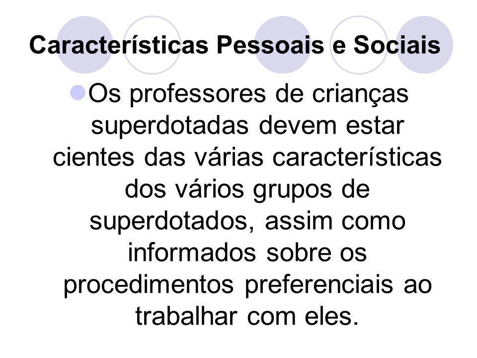 Características Pessoais e Sociais