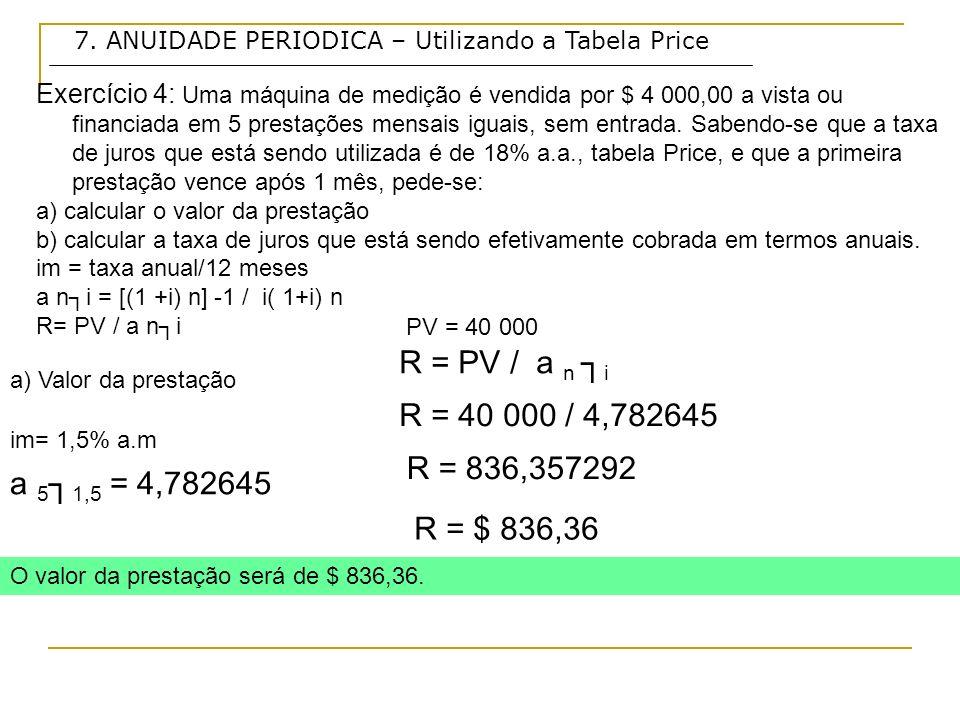 7. ANUIDADE PERIODICA – Utilizando a Tabela Price